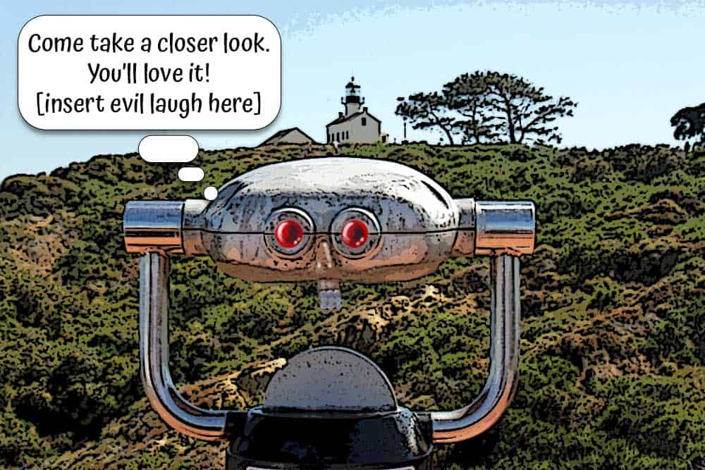 Stationary viewing scope at Cabrillo National Monument invites you to take a closer look at the lighthouse.